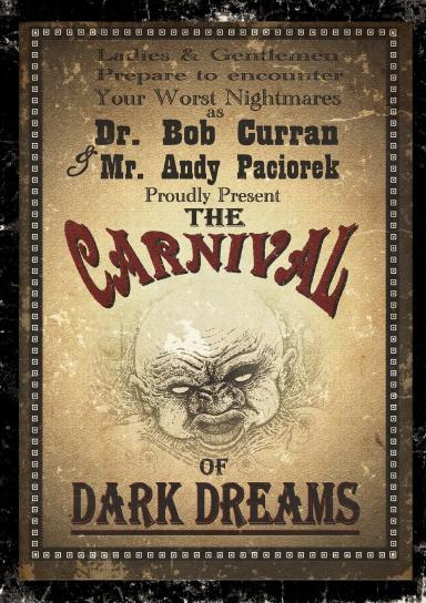 The Carnival Of Dark Dreams