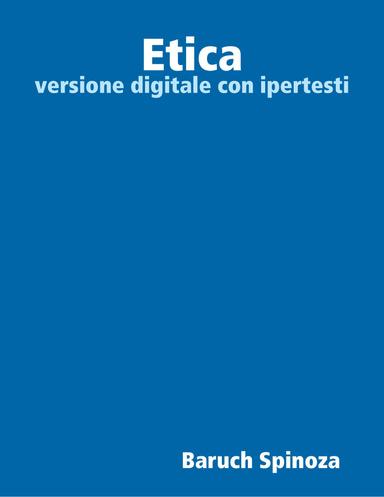 Etica (versione digitale con ipertesto) (e-book)