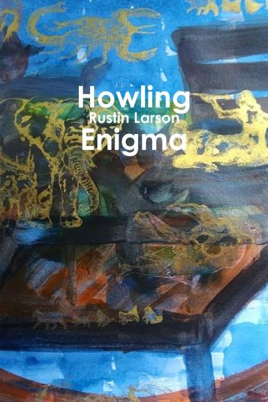 Howling Enigma