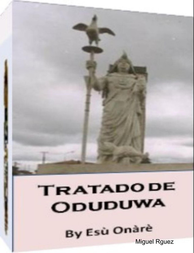 TRATADO DE ODUDUWA / SANTERIA