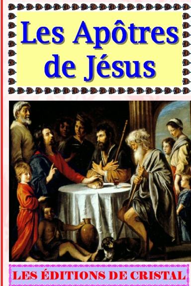 Les Apôtres de Jésus