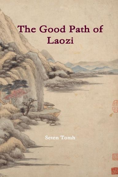 The Good Path of Laozi