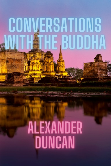 Conversations with the Buddha