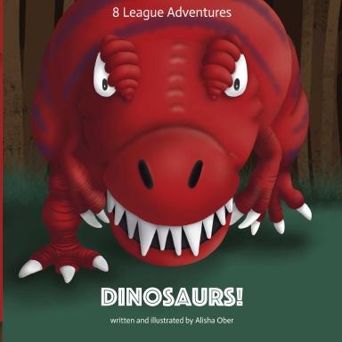 8 League Adventures: Dinosaurs!