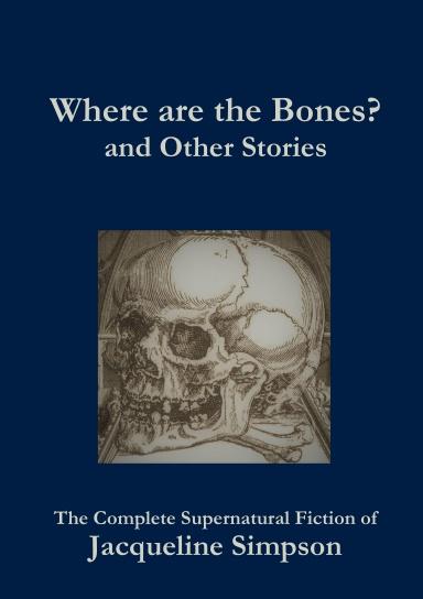 Where Are The Bones?