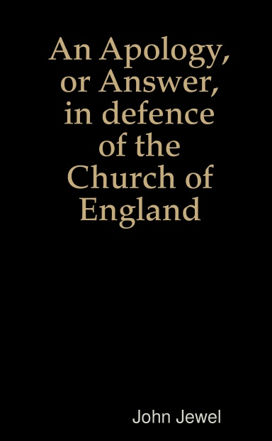 An Apology, or Answer, in defence of the Church of England