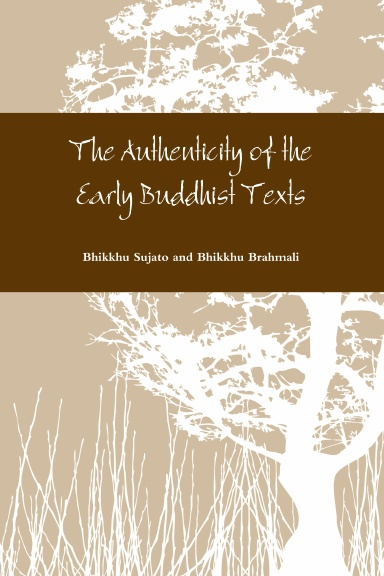 The Authenticity of the Early Buddhist Texts