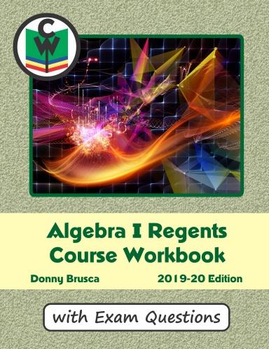 Algebra I Regents Course Workbook