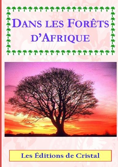 Dans les Forêts d'Afrique