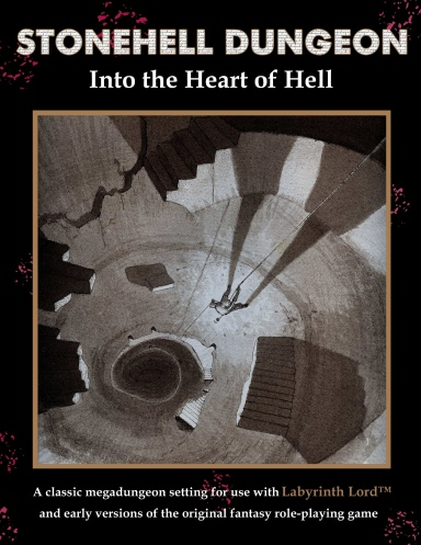 Cover of Stonehell Dungeon: Into the Heart of Hell