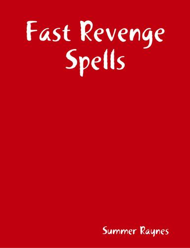 Fast Revenge Spells