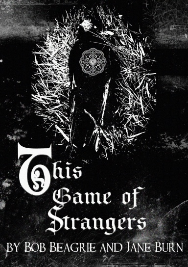 This Game of Strangers