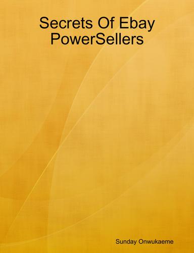 Secrets Of Ebay Powersellers