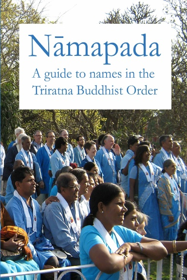 namapada : a guide to names in the Triratna Buddhist Order