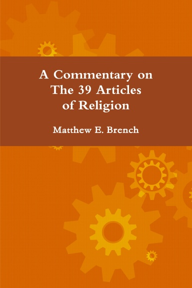 A Commentary on The 39 Articles of Religion