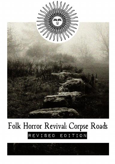 Folk Horror Revival: Corpse Roads - Revised Edition