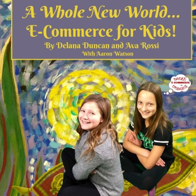 A Whole New World: E-Commerce for Kids
