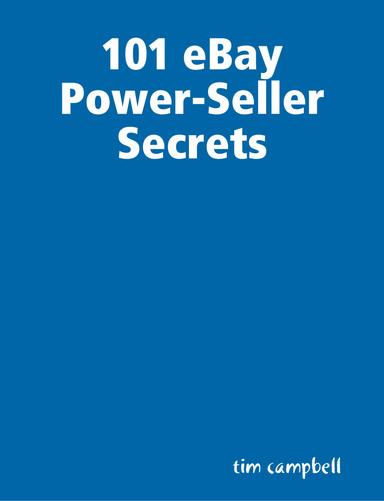 101 Ebay Power Seller Secrets