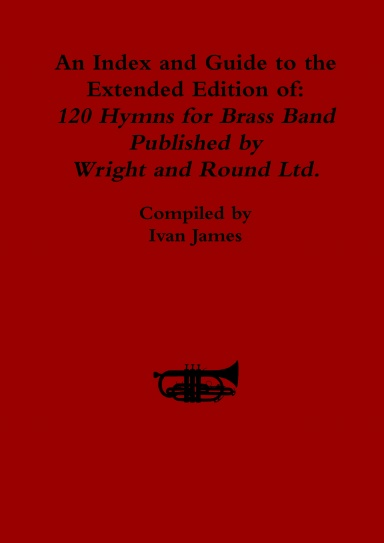 A4 Large Print Edition 120 Hymns for Brass Band Eb Bass Part Book