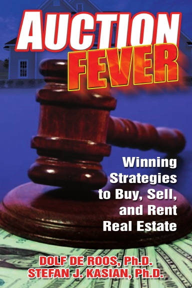 Auction Fever Winning Strategies To Buy Sell And Rent Real Estate