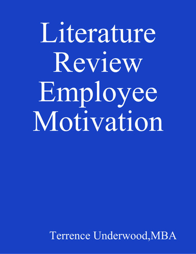 Literature Review Employee Motivation