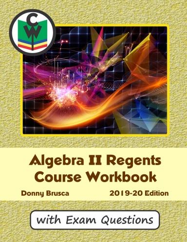 Algebra II Regents Course Workbook