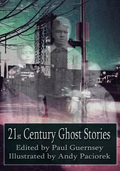 21st Century Ghost Stories