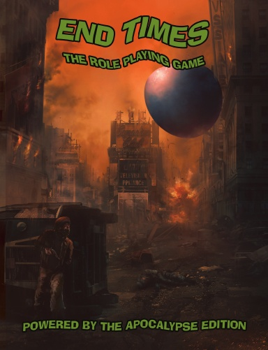 End Times the RPG (PBTA, Hardcover, 1960s)