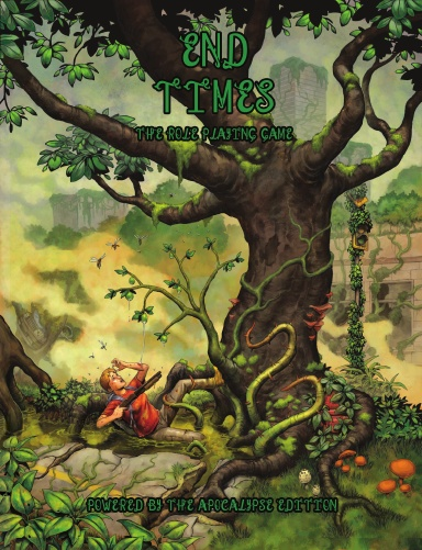 End Times the RPG (PBTA, Hardcover, Nature Resurgent)