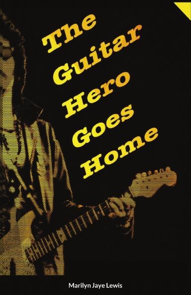 The Guitar Hero Goes Home