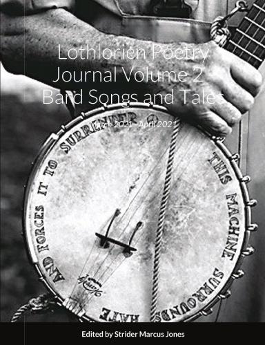 Buy Lothlorien Poetry Journal Volume 2 - Bard Songs and Tales Paperback Book