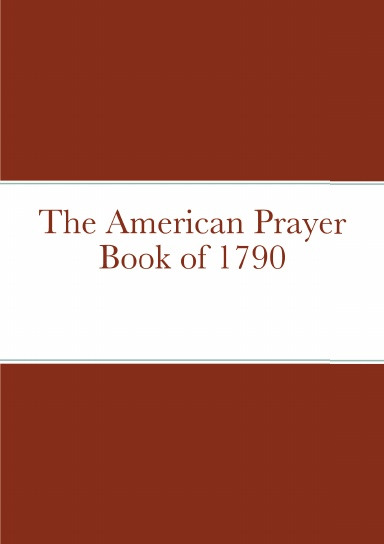 The American Prayer Book of 1790