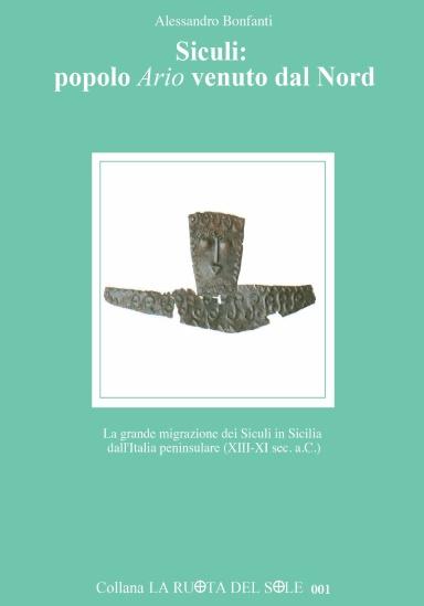 Siculi: popolo Ario venuto dal Nord