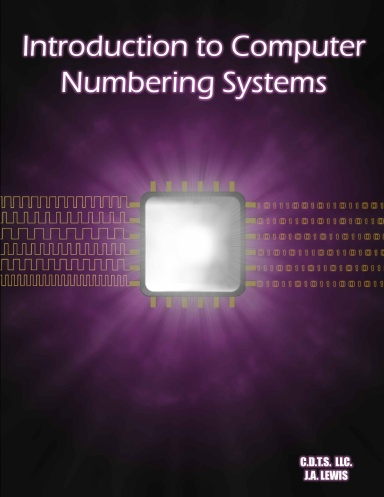 Introduction to Computer Numbering Systems