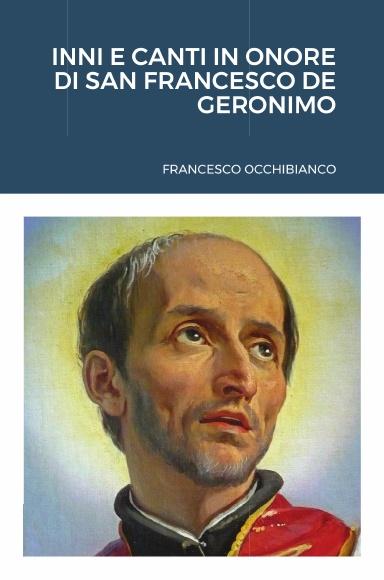 INNI E CANTI IN ONORE DI SAN FRANCESCO DE GERONIMO