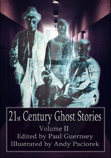 21st Century Ghost Stories: Volume II