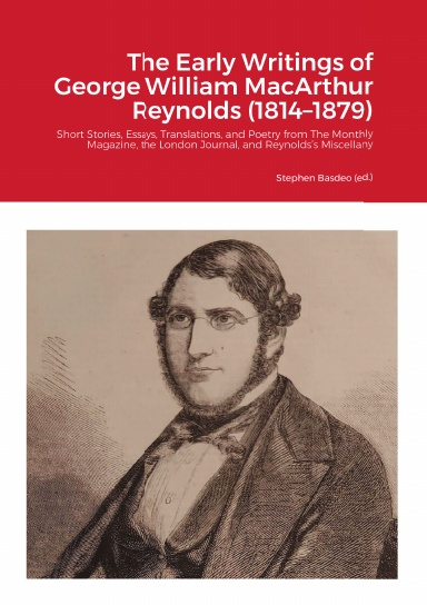 The Early Writings of George William MacArthur Reynolds (1814–1879)