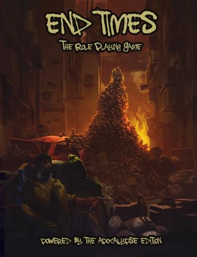 End Times the RPG (PBTA, Hardcover, Trash Flood)