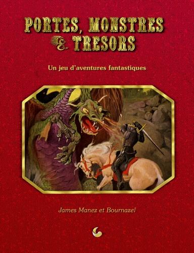 Portes, Monstres & Trésors : Règles de Base